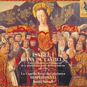Isabel I, Reina De Castilla - Capella Reial