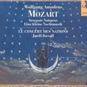 W. A. Mozart: Eine Kleine Nachtmusik, Serenate - Le Concert Des Nations