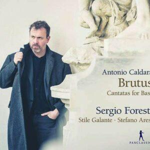 Caldara: Brutus, Cantatas For Bass - Sergio Foresti