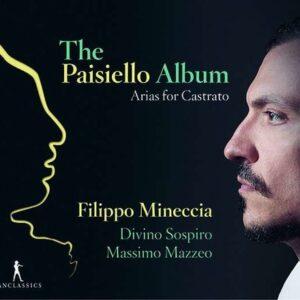 Giovanni Paisiello: Arias For Castrato - Filippo Mineccia