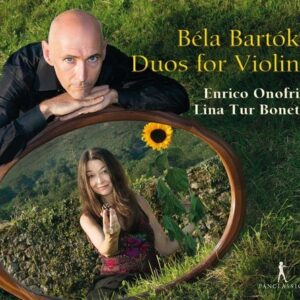Bela Bartok: Duos For Violin - Enrico Onofri & Lina Tur Bonet