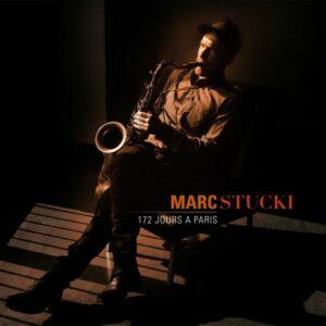 Marc Stucki : 172 Jours à Paris [Vinyle]