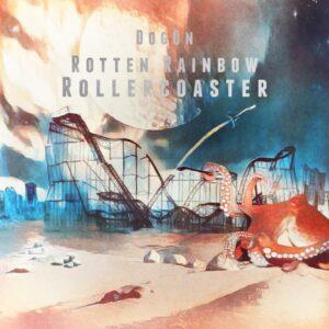 DogOn : Rotten Rainbow Rollercoaster