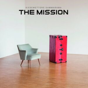 Kiesewetters Gammarama : The Mission