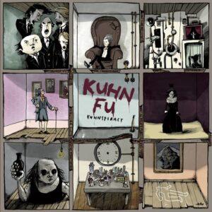 Kuhn Fu : Kuhnspiracy