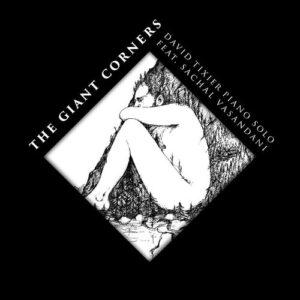 David Tixier : The Giant Corner