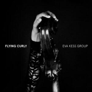 Eva Kess Group : Flying Curly