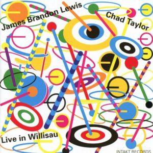 Live In Willisau - James Brandon Lewis & Chad Taylor