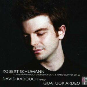 Robert Schumann: Concerto Without Orchestra - David Kadouch