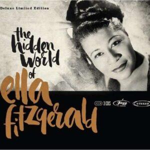 Hidden World Of Ella Fitzgerald - Ella Fitzgerald