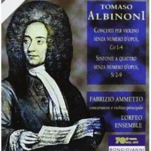 Tomaso Albinoni: Concerto per violino & Sinfonie a 4 - Fabrizio Ammetto