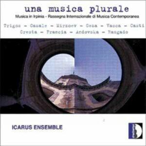 Trigos / Casale / Mirzoev / Cesa / : Una Musica Plurale - Icarus Ensemble / Pedrazzini