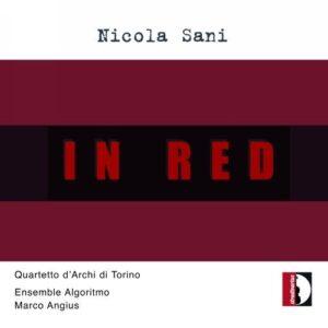 Nicola Sani: In Red - Quartetto D'Archi Di Torino