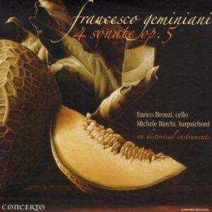 Geminiani: 4 Sonatas For Cello & Basso Continuo - Bronzi