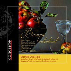 Baroque Enchantment - Ensemble Chiaroscuro