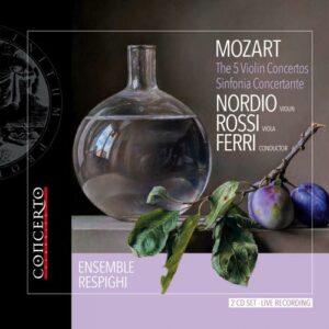 Mozart : Les Cinq concertos pour violon - Sinfonia Concertante. Nordio, Rossi, Ferri.