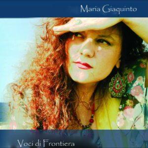 Maria Giaquinto : Voci di frontiera.