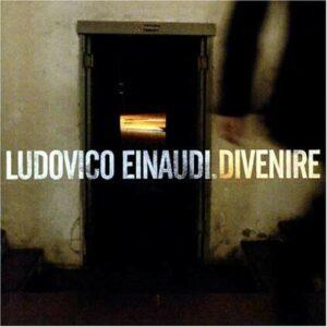 Divenire - Ludovico Einaudi