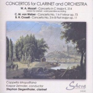 Mozart / Crusell / Weber: Concertos For Clarinet And Orchestra - Siegenthale