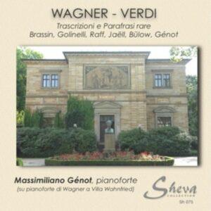 Wagner - Verdi: Transcrizioni E Parafrasi Rare