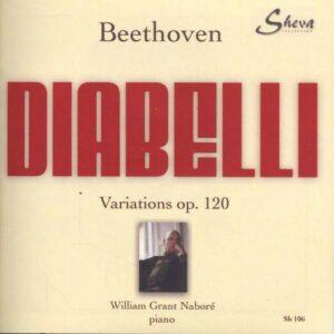 Beethoven: Diabelli Variations Op. 120 - Naboré, William Grant