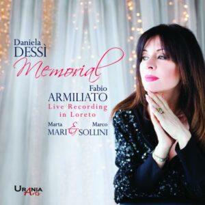 Memorial : Concert en hommage à Daniela Dessi. Armilliato, Sollini, Mari.