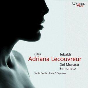 Francesco Cilea : Adriana Lecouvreur. Tebaldi, Del Monaco, Simionato, Fioravanti, Capuana.