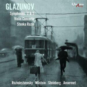 Alexandre Glazounov : Symphonies n° 2 et 3 - Concerto pour violon - Stenka Razine. Milstein, Rozhdestvensky, Steinberg, Ansermet.