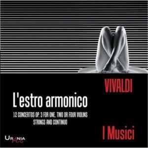 Vivaldi : L'Estro Armonico. 12 concertos, op. 3. Ensemble I Musici.