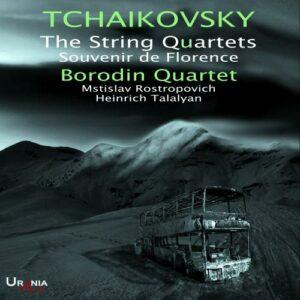 Tchaikovski : Les quatuors à cordes - Souvenir de Florence. Rostropovich, Talalyan, Quatuor Borodin.