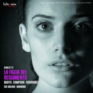 Donizetti : La Fille du régiment, opéra. Gardino, Fioravanti, Campora, Moffo, Mannino.