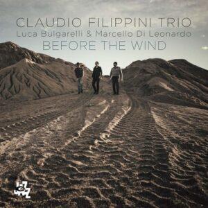 Before The Wind - Claudio Filippini Trio