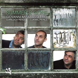 Summers Gone - Giovanni Mirabassi Trio