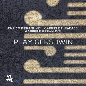 Play Gershwin - Enrico Pieranunzi