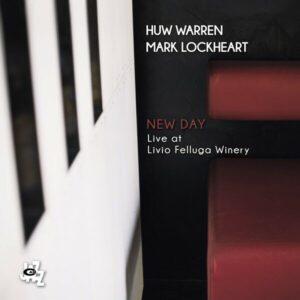 New Day - Huw Warren & Mark Lockheart