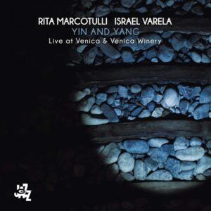 Ying And Yang - Rita Marcotulli & Israel Varela