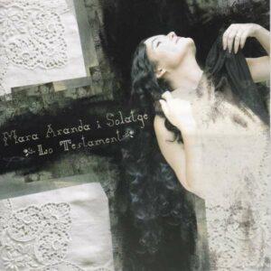 Lo Testament - Mara Aranda I Solatge