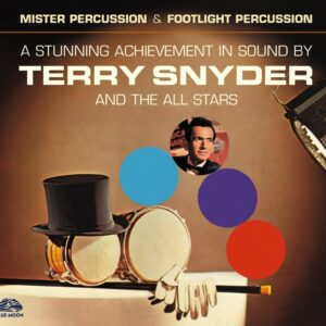 A Stunning Achievement In Sound By - Terry Snyder And The All Stars