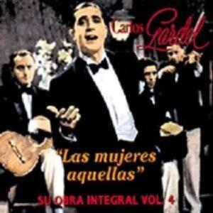 Las Mujeres Aquellas - Carlos Gardel