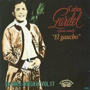 El Gaucho - Carlos Gardel