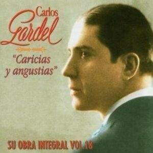 Caricias Y Angustias - Carlos Gardel