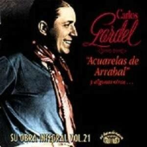Acuarelas De Arrabal - Carlos Gardel