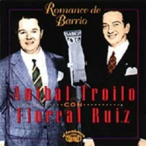 Romance De Barrio - Anibal Troilo