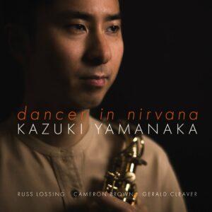 Dancer In Nirvana - Kazuki Yamanaka