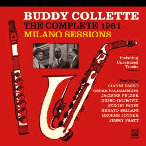Complete 1961 Milano Sessions - Buddy Collette