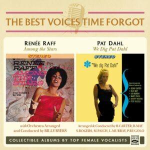 Among The Stars / We Dig Pat Dahl - Renée Raff
