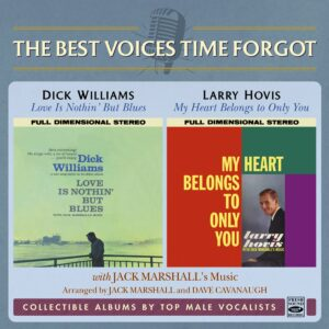 Love Is Nothin' But Blues / My Heart Belongs To Only You - Dick Williams