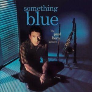 Something Blue - Paul Horn Quintet