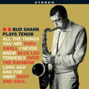 Plays Tenor - Bud Shank