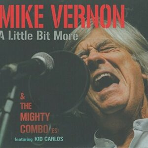 A Little Bit More - Mike Vernon